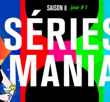 series mania saison 8 jour 1