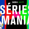 séries mania saison 8 jour 9