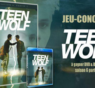 Teen Wolf concours saison 6 DVD