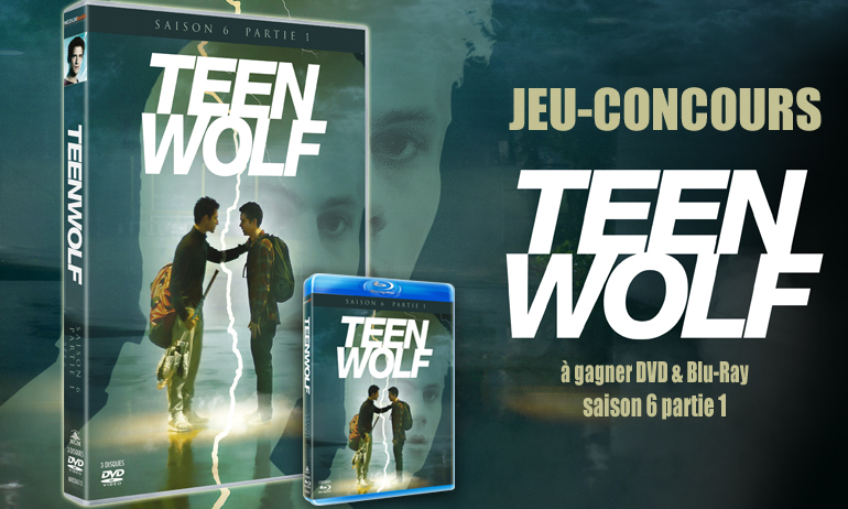 Teen Wolf concours saison 6 DVD
