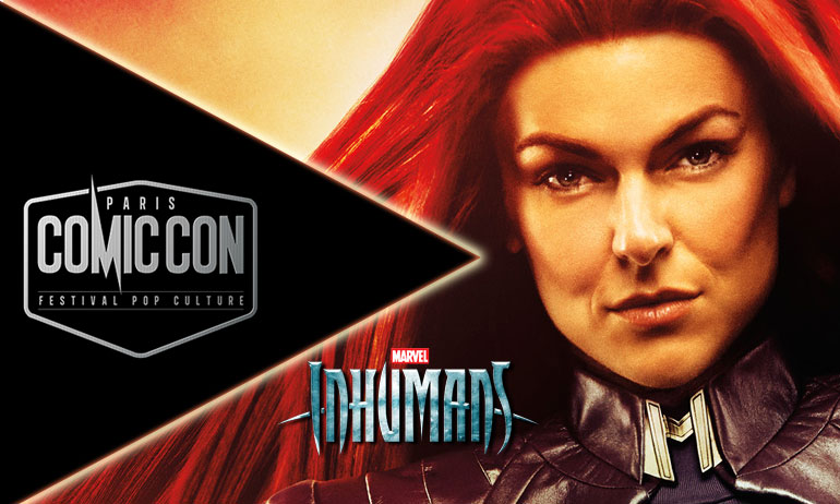 comic con paris inhumans