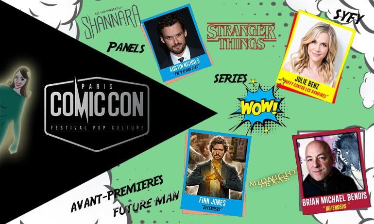 Comment se faire un Comic Con Paris 2017 100% séries ?