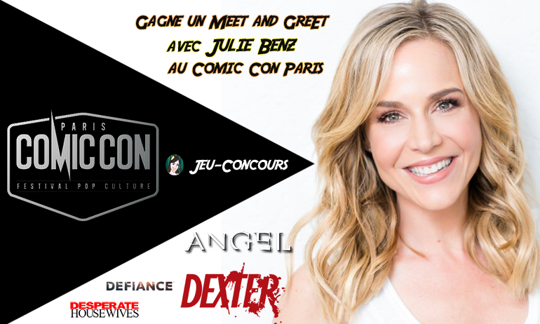 meet and greet Julie Benz comic con paris