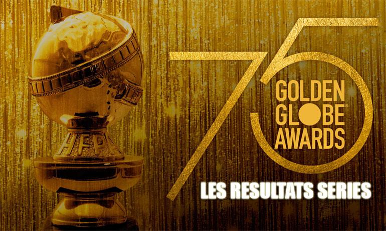 goden globes 2018 résultats séries cérémonie 75ème