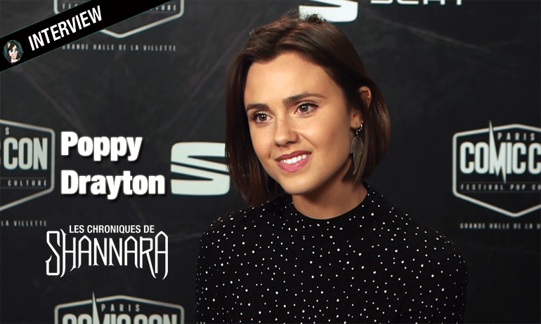 poppy drayton interview les chroniques de shannara the shannara chronicles amberle