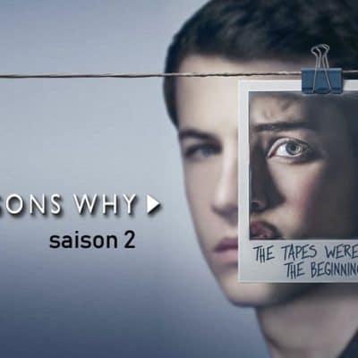 13 reasons why saison 2 avis