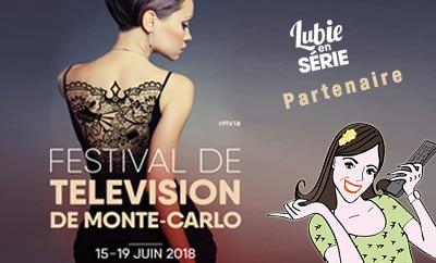 festival de monte-carlo tv séries lubie en série