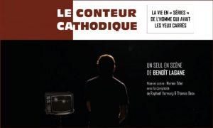 [Théâtre] Le Conteur Cathodique @ Lavoir Parisien