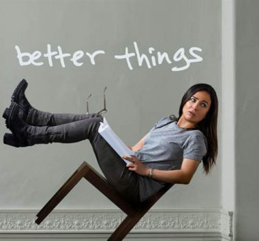 better things série avis