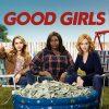 Good Girls netflix avis serie