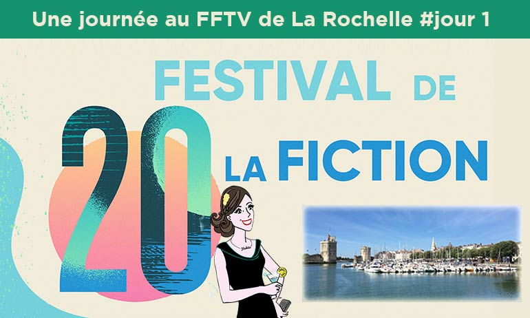 20ème Festival la fiction TV de La Rochelle papa ou maman keeping faith