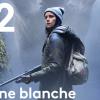 zone blanche saison 2 avis série