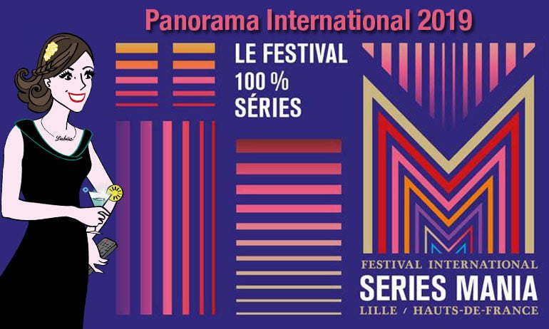 seriesmania panorama international 2019 séries