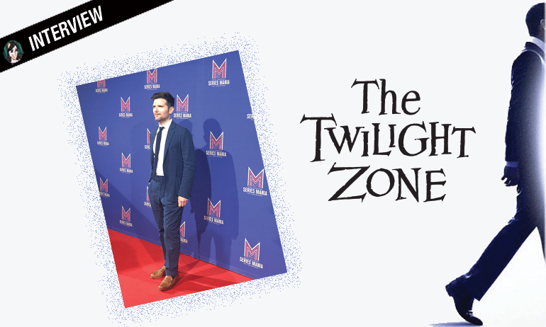 adam scott interview the twilight zone la quatrième dimension