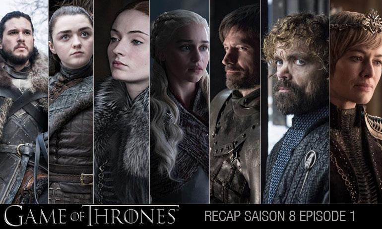 Game of Thrones saison 8 épisode 1 recap