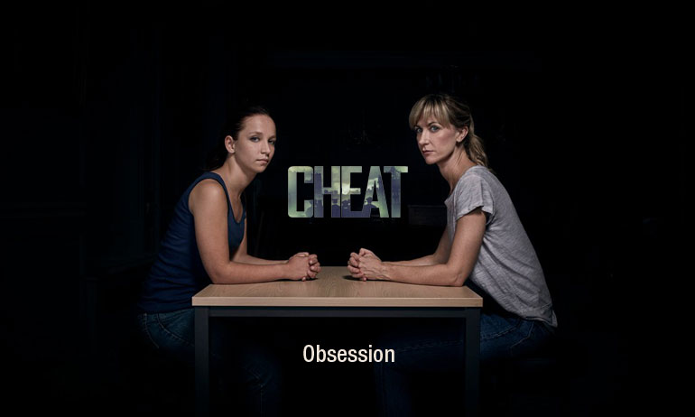 Cheat Obsession serie avis france 2