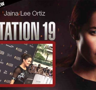 jaina lee ortiz station 19 série interview andy herrera