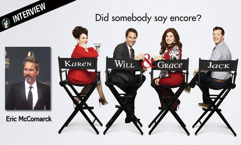 will & grace reboot eric mccomarck interview