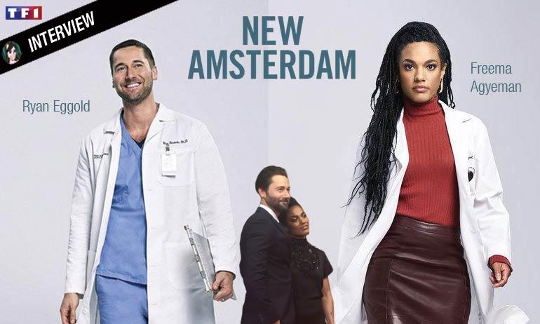 Ryan Eggold & Freema Agyeman, interview des médecins de NEW AMSTERDAM