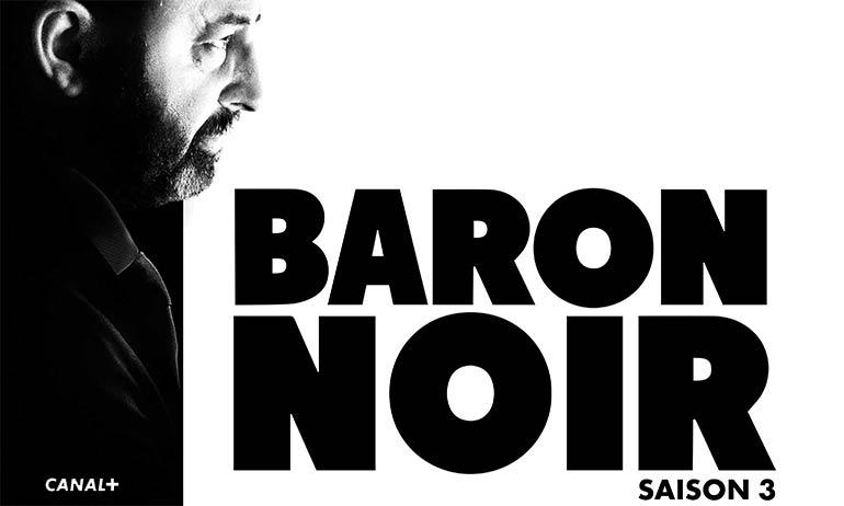 baron noir saison 3 avis serie canal plus