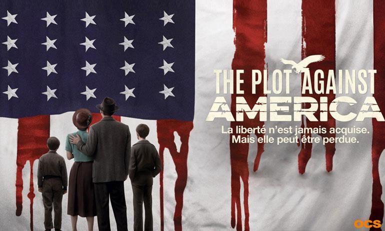 THE PLOT AGAINST AMERICA, la série !