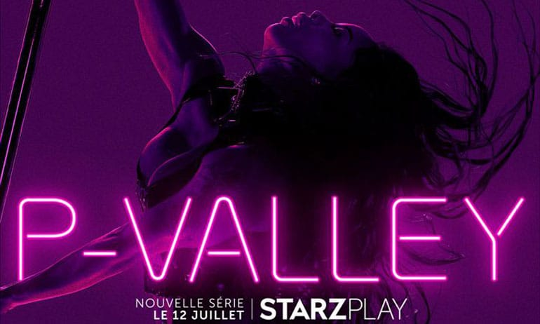p-valley serie avis starzplay strip tease