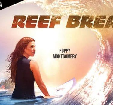 reef break interview poppy montgomery