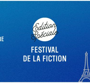 festival fiction tv edition spéciale paris