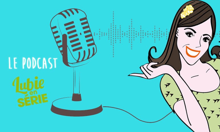 podcast séries août 2020