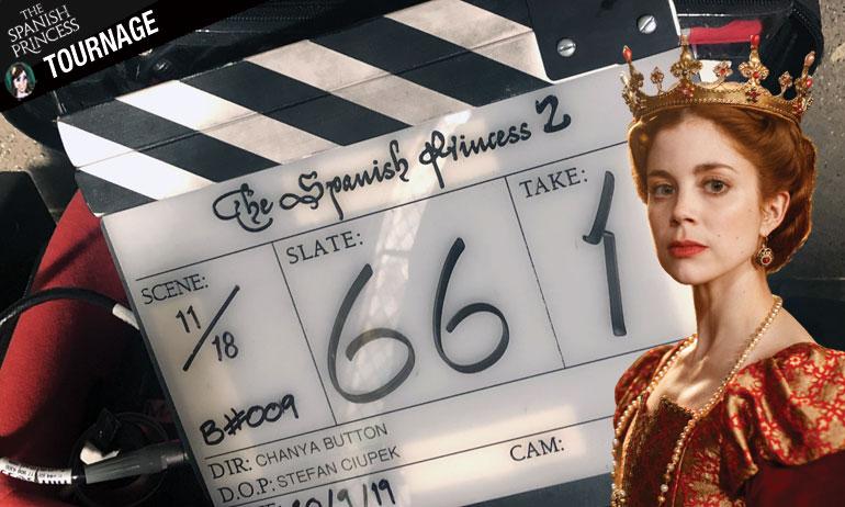 Sur le tournage de THE SPANISH PRINCESS