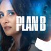 plan b série TF1 avis