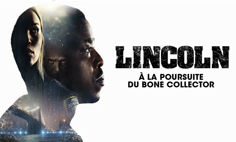 LINCOLN : A LA POURSUITE DU BONE COLLECTOR TF1
