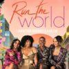 run the world amber stevens-west corbin reid bresha webb andrea bordeaux