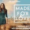 made for love avis