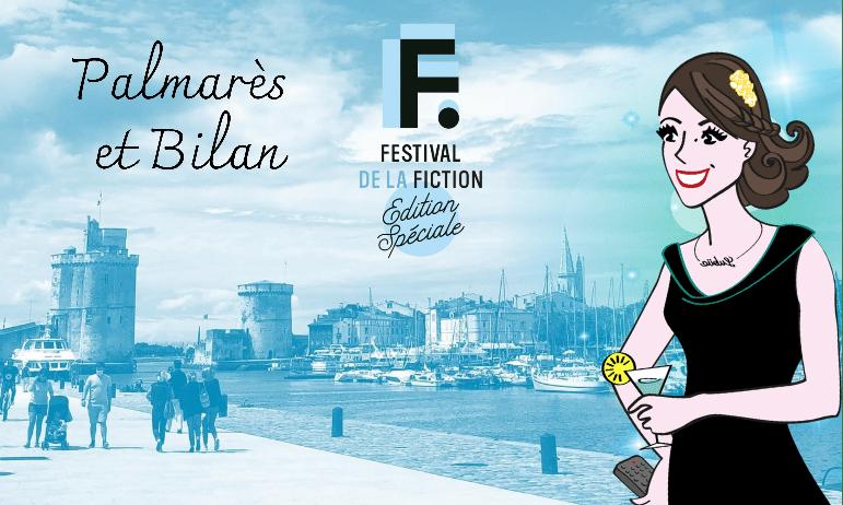 Festival de la Fiction TV de La Rochelle 2021 : palmarès et bilan